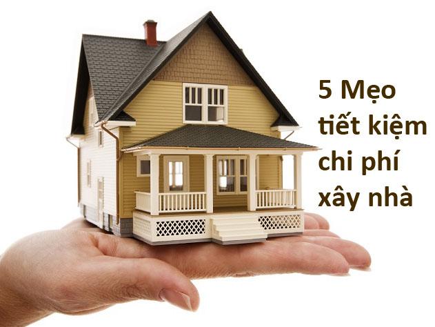 Làm sao tiết kiệm chi phí xây nhà? – Kientructlt